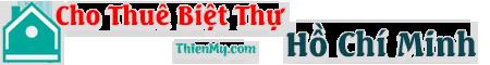 Cho Thuê Biệt Thự Hồ Chí Minh – Mẹo Đầu Tư Biệt Thự – Bí Kíp Thuê